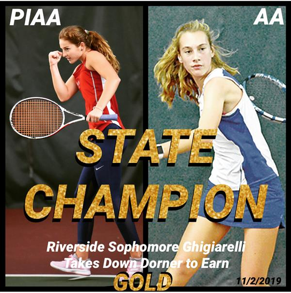 Riverside's Karissa Ghigiarelli captures the PIAA Class 2A Girls Tennis STATE Championship!